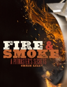 Fire And Smoke, Paperback / softback Book