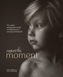 Capture The Moment, Hardback Book