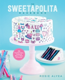 The Sweetapolita Bakebook, Hardback Book