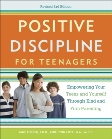 Positive Discipline For Teenagers, Revised 3Rd Edition, Paperback / softback Book