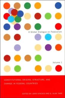 Constitutional Origins, Structure, and Change in Federal Countries, Paperback / softback Book