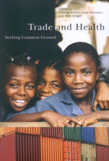 Trade and Health : Seeking Common Ground, Paperback / softback Book