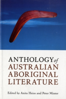 Anthology of Australian Aboriginal Literature, Paperback / softback Book