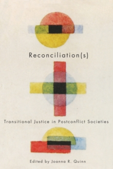 Reconciliation(s) : Transitional Justice in Postconflict Societies, Hardback Book