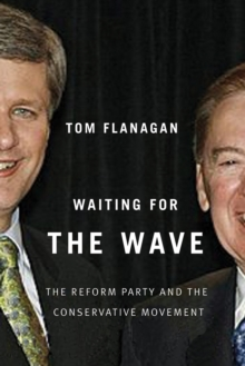 Waiting for the Wave : The Reform Party and the Conservative Movement, Paperback / softback Book