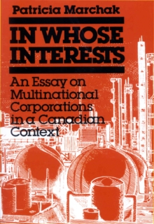 In Whose Interests : An Essay on Multinational Corporations, Paperback / softback Book