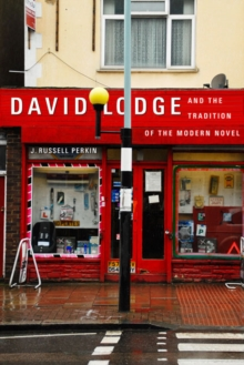 David Lodge and the Tradition of the Modern Novel, Paperback / softback Book