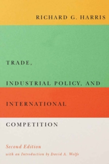 Trade, Industrial Policy, and International Competition, Second Edition, Paperback / softback Book