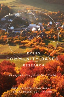 Doing Community-Based Research : Perspectives from the Field, Hardback Book