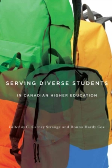 Serving Diverse Students in Canadian Higher Education, Hardback Book