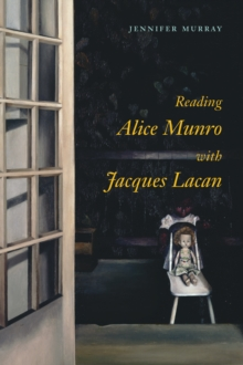 Reading Alice Munro with Jacques Lacan, Hardback Book