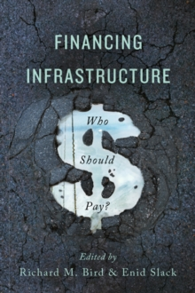 Financing Infrastructure : Who Should Pay?, Paperback / softback Book