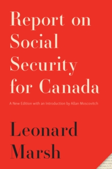 Report on Social Security for Canada : New Edition, Paperback Book