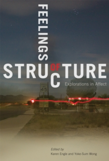 Feelings of Structure : Explorations in Affect, Hardback Book