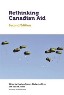 Rethinking Canadian Aid : Second Edition, Paperback / softback Book