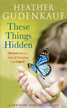 These Things Hidden, Paperback Book