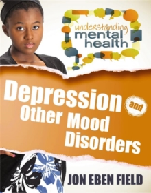 Depression and Other Mood Disorders, Paperback / softback Book