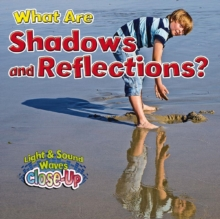 What Are Shadows and Reflections?, Paperback / softback Book