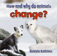 How and Why Do Animals Change, Paperback / softback Book
