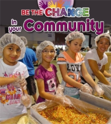 Be The Change For Your Community, Paperback / softback Book