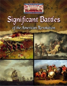 Significant Battles of the American Revolution, Paperback Book