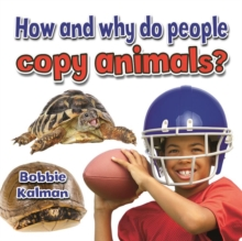 How and Why Do People Copy Animals - Animals Close-Up, Paperback / softback Book