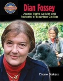 Dian Fossey: Animal Rights Activist and Protector of Mountain Gorillas - Groundbreaker Biographies, Paperback / softback Book