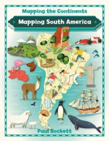 Mapping South America, Paperback / softback Book