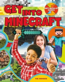 Get Into Minecraft - Get Into It Guides, Paperback / softback Book