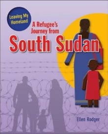 A Refugee's Journey From South Sudan, Paperback / softback Book