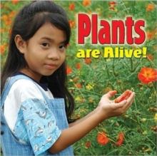 Plants Are Alive - Plants Close-Up, Paperback / softback Book