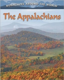The Appalachians  - Mountains Around the World, Paperback / softback Book