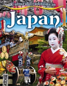 Cultural Traditions in Japan - Cultural Traditions in My World, Paperback / softback Book