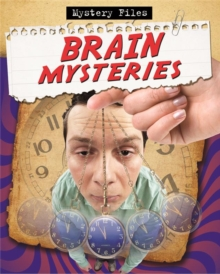 Amazing Brain Mysteries, Paperback / softback Book