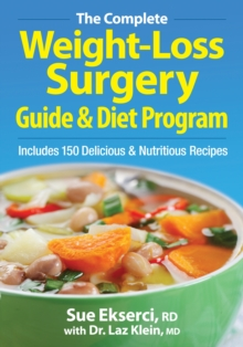 The Complete Weight-loss Surgery Guide and Diet Program, Paperback / softback Book