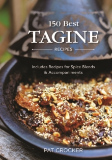150 Best Tagine Recipes, Paperback Book