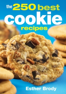 250 Best Cookie Recipes, Paperback / softback Book