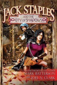 Jack Staples and the City of Shadows, Paperback / softback Book