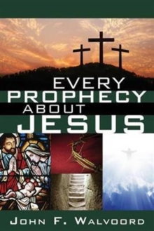 Every Prophecy about Jesus, Paperback / softback Book