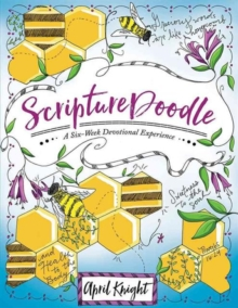 Scripturedoodle : A Six-Week Devotional Experience, Paperback / softback Book