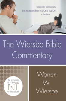 Wiersbe Bible Commentary New Testament, Hardback Book