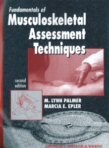 Fundamentals of Musculoskeletal Assessment Techniques, Paperback Book