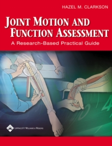 Joint Motion and Function Assessment : A Research-Based Practical Guide, Spiral bound Book