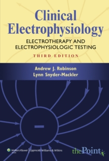 Clinical Electrophysiology : Electrotherapy and Electrophysiologic Testing, Hardback Book