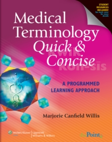 Medical Terminology Quick & Concise : A Programmed Learning Approach, Paperback / softback Book
