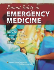 Patient Safety in Emergency Medicine, Hardback Book