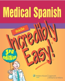 Medical Spanish Made Incredibly Easy!, Paperback / softback Book