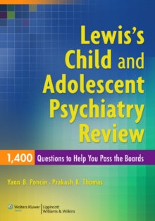 Lewis's Child and Adolescent Psychiatry Review: 1400 Questions to Help You Pass the Boards, Paperback / softback Book