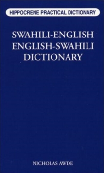 Swahili-English / English-Swahili Practical Dictionary, Paperback Book