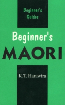 Beginner's Maori : Spoken in New Zealand, Paperback / softback Book